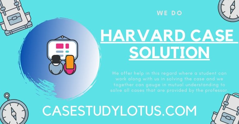 Harvard Case Solution